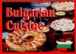 Bulgarian cuisine (ISBN: 9789548645423)