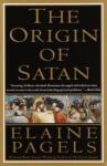 The Origin of Satan: How Christians Demonized Jews, Pagans, and Heretics (ISBN: 9780679731184)