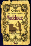 Stories by famous writers Wodehouse. Adapted stories (ISBN: 9789549640342)