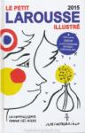 Le Petit Larousse illustr? 2015 (ISBN: 9782035873736)