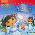 Dora The Explorer - Дора спасява Снежната принцеса (ISBN: 9786191504107)