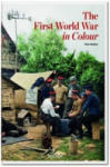 The First World War in Colour (ISBN: 9783836554183)