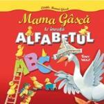 Mama Gâscă te învaţă alfabetul (ISBN: 9786067411133)