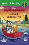 World of Reading: Mickey & Friends Donald Takes a Trip (0000)