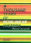 A Thousand Years of Nonlinear History (ISBN: 9780942299328)