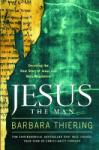 Jesus the Man: Decoding the Real Story of Jesus and Mary Magdalene (ISBN: 9781416541387)