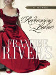 Redeeming Love (ISBN: 9781594151514)