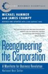 Reengineering the Corporation: A Manifesto for Business Revolution (ISBN: 9780060559533)