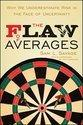 The Flaw of Averages: Why We Underestimate Risk in the Face of Uncertainty (ISBN: 9780471381976)