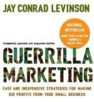 Guerrilla Marketing, 4th edition: Easy and Inexpensive Strategies for Making Big Profits from Your SmallBusiness (ISBN: 9780618785919)