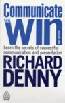 Communicate to Win (ISBN: 9780749456450)
