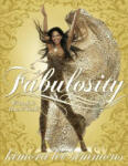Fabulosity: What It Is & How to Get It (ISBN: 9780060843403)
