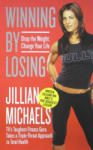 Winning by Losing: Drop the Weight, Change Your Life (ISBN: 9780061987380)