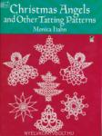 Christmas Angels and Other Tatting Patterns (ISBN: 9780486260761)