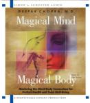Magical Mind, Magical Body: Mastering the Mind/Body Connection for Perfect Health and Total Well-Being (ISBN: 9780743530132)