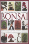 The Complete Practical Encyclopedia of Bonsai (ISBN: 9780754821809)