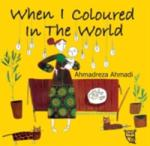 When I Coloured in the World (2015)