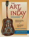 The Art of Inlay: Design Technique for Fine Woodworking (ISBN: 9780879308353)