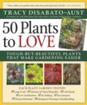 50 High-Impact, Low-Care Garden Plants (ISBN: 9780881929508)