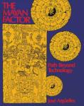 The Mayan Factor: Path Beyond Technology (ISBN: 9780939680382)