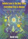 Infinite Love Is the Only Truth: Everything Else Is Illusion (ISBN: 9780953881062)