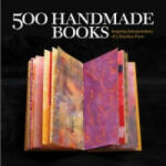 500 Handmade Books: Inspiring Interpretations of a Timeless Form (ISBN: 9781579908775)
