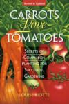 Carrots Love Tomatoes (ISBN: 9781580170277)