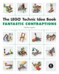 The LEGO® Technic Idea Book (ISBN: 9781593272791)