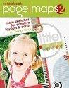 Scrapbook Page Maps 2 (ISBN: 9781599631172)