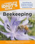 The Complete Idiot's Guide To Beekeeping (ISBN: 9781615640119)