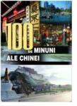 100 de minuni ale Chinei (2008)