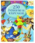 250 intrebari si raspunsuri (ISBN: 9789731915050)