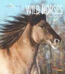 Living Wild: Wild Horses (ISBN: 9781628320060)
