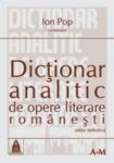 Dicţionar analitic de opere literare româneşti I şi II (2007)