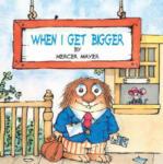 When I Get Bigger (ISBN: 9780307119438)