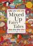 Mixed Up Fairy Tales (ISBN: 9780340875582)