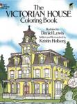 The Victorian House Coloring Book (ISBN: 9780486239088)
