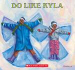 Do Like Kyla (ISBN: 9780531070406)