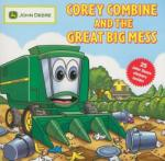Corey Combine and the Great Big Mess (ISBN: 9780762435135)