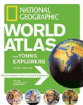 World Atlas for Young Explorers, 3rd Edition (ISBN: 9781426300882)