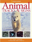 Animal Tracks and Signs (ISBN: 9781426302534)