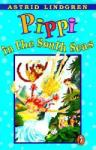 Pippi in the South Seas (ISBN: 9780140309584)