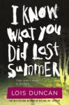 I Know What You Did Last Summer (ISBN: 9780316098991)