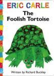 The Foolish Tortoise (ISBN: 9781416979166)
