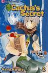 Cactus's Secret, Vol. 2 (ISBN: 9781421531908)