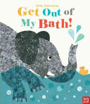 Get Out of My Bath! (ISBN: 9780763680060)