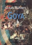 Goya: History & Techniques of the Great Masters (2005)