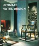 Ultimate Hotel Design (2005)