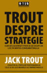 Trout despre strategie (2006)