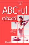 ABC-ul relaxarii (ISBN: 9789736534867)